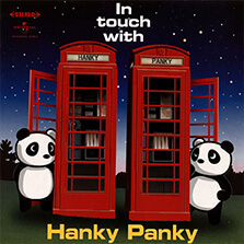 In Touch With Hanky Panky/ハンキー・パンキー(黒沢健一 × 黒沢秀樹)
